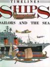 Ships: Sailors and the Sea - Richard Humble, David Salariya