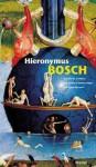 Hieronymus Bosch: Garden of Earthly Delights - Prestel Publishing, Hieronymous Bosch, Rosie Jackson, Ani de la Jara