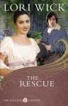 The Rescue (The English Garden #2) - Lori Wick