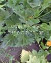 Jason Rhoades: The Big Picture - Paul McCarthy, Ralph Rugoff, Eva Meyer-Hermann