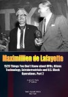 Vol.2. 4th Edition. 1520 Things You Don't Know about UFOs, Aliens Technology, Extraterrestrials and U.S. Black Operations (Greatest information on aliens-United States meetings.) - Maximillien de Lafayette