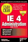 MCSE IE 4 Administration Exam Cram: Exam #70-079 - David Johnson, Tim Catura-Houser