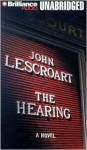 Hearing, The (Unabr.) (10 Cass.) - John Lescroart