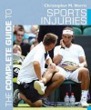 Complete Guide to Sports Injuries - Christopher M. Norris