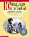 10 Writing Lessons For The Overhead - Lola M. Schaefer, Judy Lynch