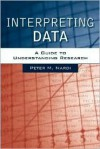 Interpreting Data (Book Alone) - Peter M. Nardi, Nardi, Peter M. Nardi, Peter M.