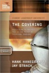 The Covering - Jay Strack, Hank Hanegraaff, David Ferguson