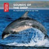 Sounds of the Deep: An Exploration of Life in Our Seas - CD with Booklet - The British Library
