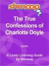Shmoop Learning Guide: The True Confessions of Charlotte Doyle - Shmoop
