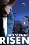 Risen: A Supernatural Thriller - Jan Strnad