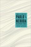 The Captain's Verses - Pablo Neruda, Donald Devenish Walsh