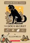 The Dog's Secret - Ellen Miles