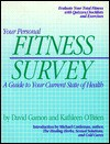 Your Personal Fitness Survey: A Guide to Your Current State of Health - David Gamon, Kathleen O'Brien