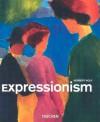 Expressionism - Norbert Wolf, Uta Grosenick