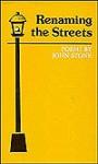 Renaming the Streets: Poems - John Stone