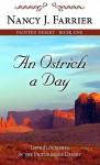 An Ostrich A Day - Nancy J. Farrier