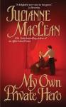 My Own Private Hero - Julianne MacLean