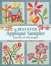 The Best-Ever Applique Sampler from Piece O Cake Designs - Becky Goldsmith, Linda Jenkins