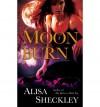 Moonburn - Alisa Sheckley