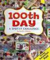 100th Day: A Spot-It Challenge - Sarah L. Schuette