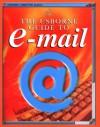 The Usborne Guide To E Mail - Mark Wallace, Philippa Wingate