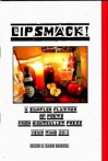 Lipsmack! A Sampler Platter of Poets from NBP Year Two 2013 - Dianne Borsenik, John Burroughs, Joey Nicoletti, Erren Geraud Kelly, Andrew Rihn, Steven B. Smith, Zachary Fishel, Kathy V. Smith, Kevin Eberhardt, Alex Gildzen, Christopher Franke, William Merricle, Margie Shaheed, John Dorsey, Steve Brightman, Laraine Seidl, Chansone