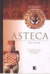Sangue Asteca (Aztec Blood, #1) - Gary Jennings