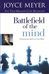 Battlefield of the Mind (Enhanced Edition): Winning the Battle in Your Mind - Joyce Meyer