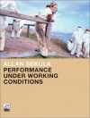 Performance Under Working Conditions - Allan Sekula, Benjamin H.D. Buchloh