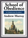 School of Obedience - Andrew Murray