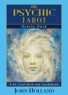 The Psychic Tarot Oracle Cards: a 65-Card Deck, plus booklet! - John Holland