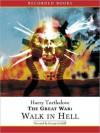 Walk in Hell - Harry Turtledove, George Guidall