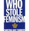 Who Stole Feminism?: How Women Have Betrayed Women - Christina Hoff Sommers
