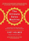 The Ultimate Sales Machine: Turbocharge Your Business with Relentless Focus on 12 Key Strategy (Audio) - Chet Holmes, Anthony Heald, Michael E. Gerber