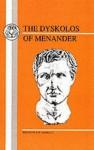 Menander: Dyskolos - Menander, E.W. Handley