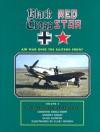Black Cross, Red Star: Air War Over the Eastern Front (Volume 3) - Christer Bergstrom, Andrey Dikov, Vlad Antipov, Claes Sundin, Judy Crandall