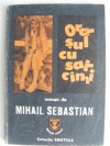 Oraşul cu salcîmi - Mihail Sebastian
