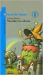 Sucedió en colores - Liliana Bodoc