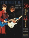 It's Only Rock-N-Roll: The Ultimate Guide to the Rolling Stones - James Karnbach, Carol Bernson, Robert Hendrickson