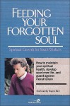 Feeding Your Forgotten Soul: Spiritual Growth for Youth Workers - Paul Borthwick