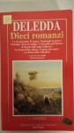 Dieci romanzi - Grazia Deledda