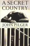 A Secret Country - John Pilger