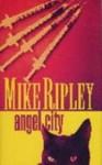 Angel City - Mike Ripley