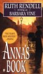 Anna's Book - Barbara Vine, Ruth Rendell