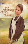 Finding Love at Home - Jerry S. Eicher