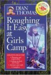 Roughing It Easy at Girls Camp - Andre Deya Ouattara