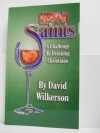 Sipping Saints - David Wilkerson