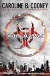 Code Orange - Caroline B. Cooney