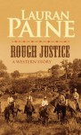 Rough Justice - Lauran Paine