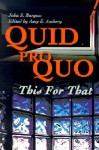 Quid Pro Quo: This for That - John Burgess, Amy E. Ambry